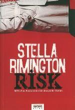 Risk; Mı5´in Eski Başkanından Sürükleyici Bir Roman