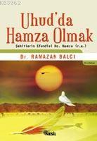 Uhud'da Hamza Olmak