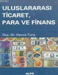 Uluslararası Ticaret, Para ve Finans