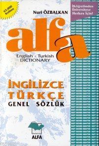 Alfa İngilizce Türkçe Genel Sözlük English-Turkish Dictionary; 61.000 Kelime (ingilizce - Türkçe)
