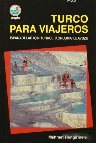 Turco Para Viajeros; İspanyollar İçin Türkçe Konuşma Kılavuzu