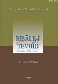 Risale-i Tevhid; İnceleme-metin Dizisi
