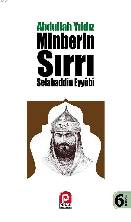 Selahaddin Eyyubi - Minberin Sırrı