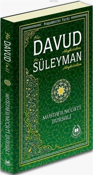 Hz. Davud Aleyhisselam Hz. Süleyman Aleyhisselam; Peygamberler Tarihi