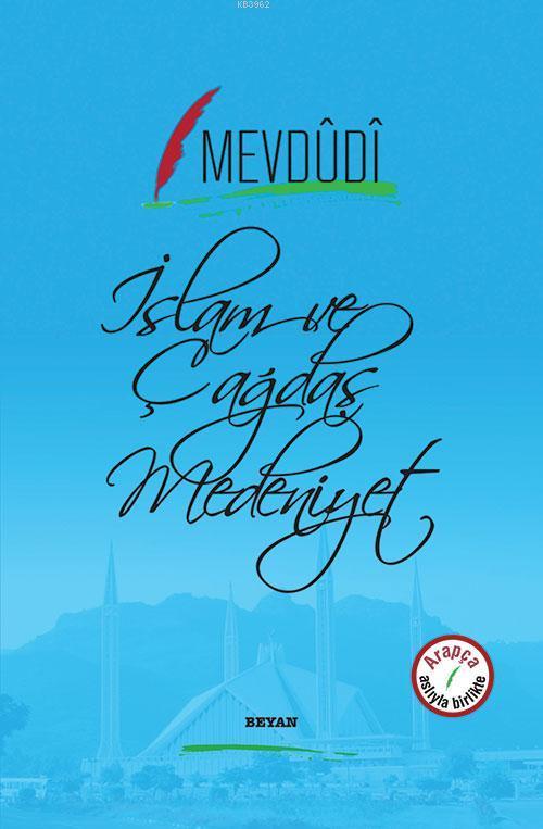 İslam ve Çağdaş Medeniyet