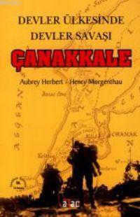 Devler Ülkesinde Devler Savaşı Çanakkale