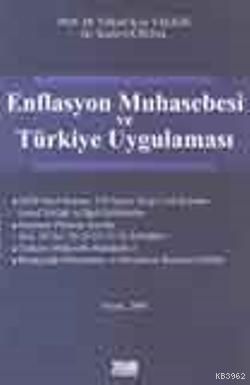 Enflasyon Muhasebesi ve Türkiye Uygulaması