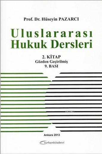 Uluslararası Hukuk Dersleri 2. Kitap