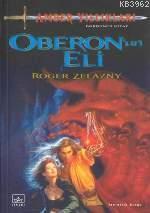 Oberonun Eli; Amber Yıllıkları 4. Kitap