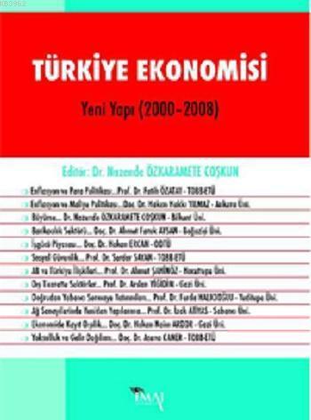 Türkiye Ekonomisi (Yeni Yapı 2000 - 2008)