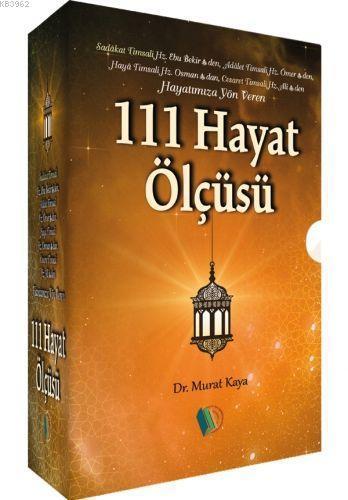 Hayatımıza Yön Veren 111 Hayat Ölçüsü (4 Kitap)
