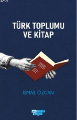 Türk Toplumu ve Kitap