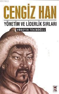 Cengiz Han; Yönetim ve Liderlik Sırları