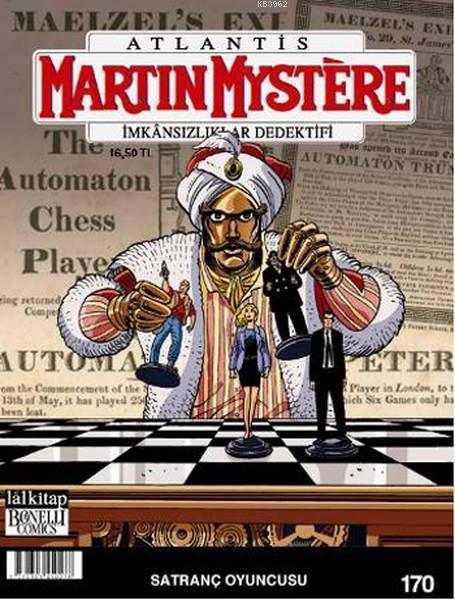Martin Mystere Sayı: 170 - Satranç Oyuncusu; İmkansızlıklar Dedektifi