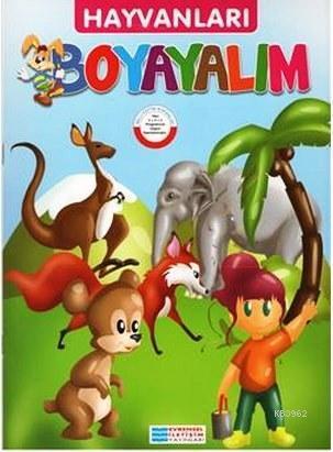 Hayvanları Boyayalım 2 - Pembe Seri; Sincap, Kanguru, Fil, Tilki