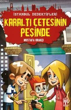İstanbul Dedektifleri 2 - Karaltı Çetesinin Peşinde