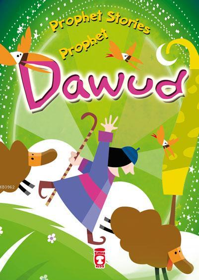 PROPHET STORIES - PROPHET DAWUD