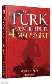 Türk Cumhuriyeti 4.Malazgirt