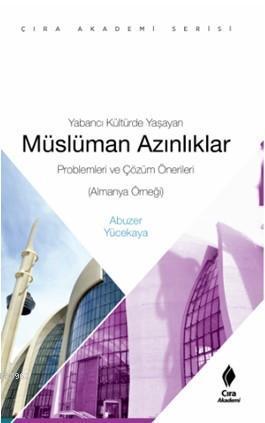 Yabancı Kültürde Yaşayan Müslüman Azınlıklar