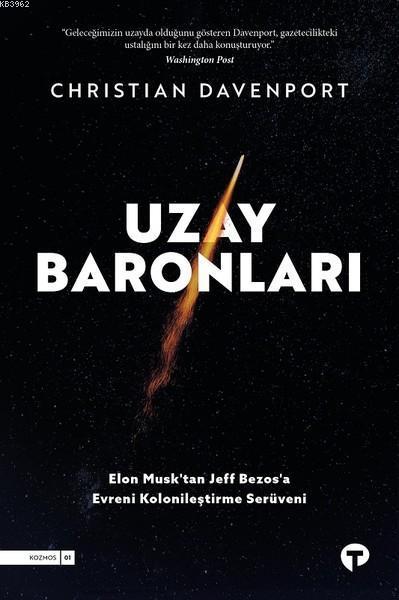 Uzay Baronları; Elon Musk'tan Jeff Bezos'a Evreni Kolonileştirme Serüveni