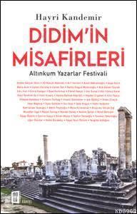 Didim'in Misafirleri; Altınkum Yazarlar Festivali