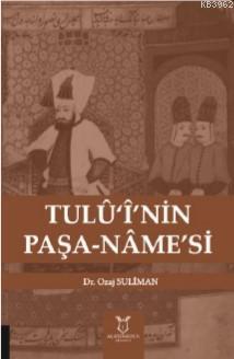 Tulû'î'nin Paşa-Nâme's