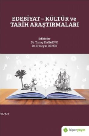 Edebiyat - Kültür ve Tarih Araştırmaları