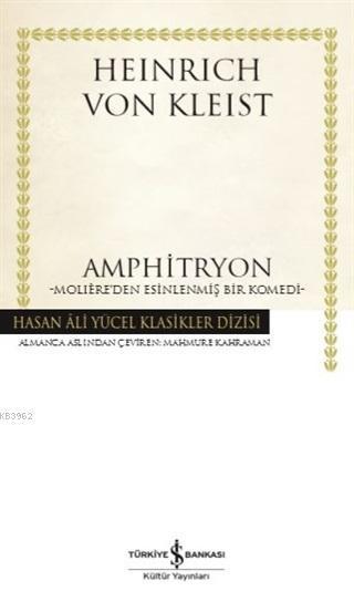 Amphitryon (Ciltli); Moliere'den Esinlenmiş Bir Komedi
