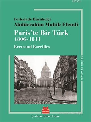 Paris'te Bir Türk; 1806 - 1811