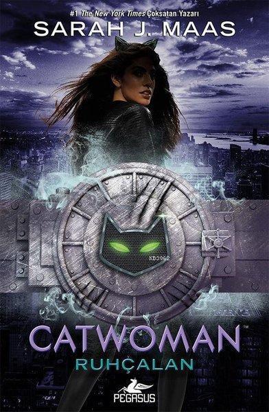 Catwoman - Ruhçalan; (Ciltli)