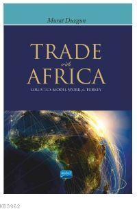 Trade with Africa - Logistics Model Work for Turkey