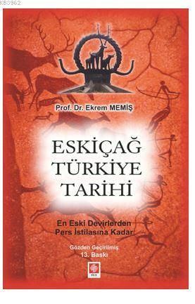Eskiçağ Türkiye Tarihi; En Eski Devirlerden Pers İstilasına Kadar