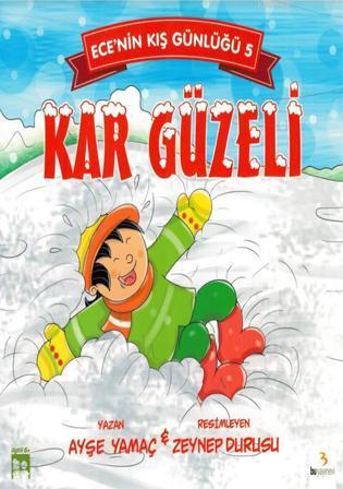 Kar Güzeli - Ece'nin Kış Günlüğü 5