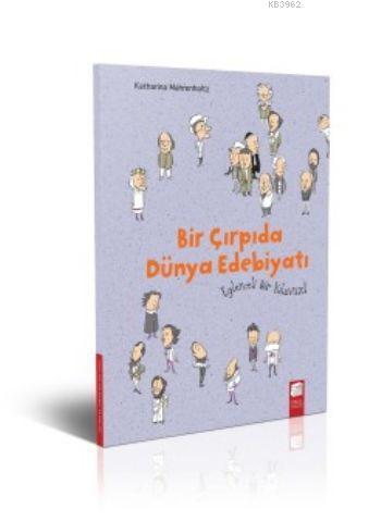 Bir Çırpıda Dünya Edebiyatı Eğlenceli Bir Kılavuz