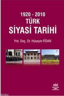 1920 - 2010 Türk Siyasi Tarihi