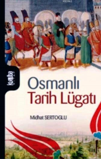 Osmanlı Tarih Lügatı