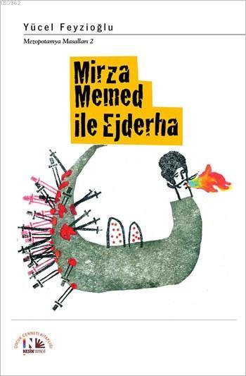 Mirza Memed ile Ejderha; Mezopotamya Masalları 2