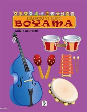 Eğlenceli ve Eğitici Boyama; Müzik Aletleri