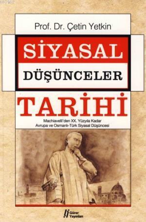Siyasal Düşünceler Tarihi 2; XX. Yüzyıla Kadar Avrupa ve Osmanlı-türk Siyasal Düşüncesi