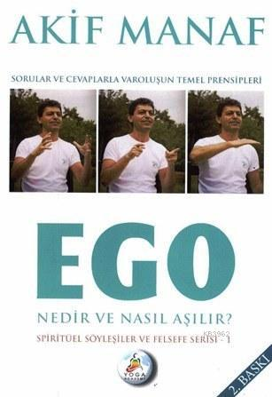 Ego Nedir Nasıl Aşılır?