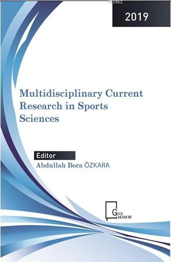 Multidisciplinary Current Research in Sports Sciences