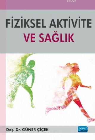 Fiziksel Aktivite ve Sağlık