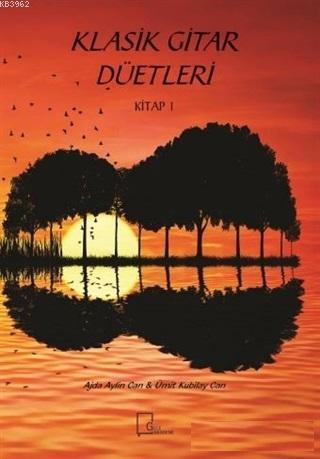 Klasik Gitar Düetleri; Kitap 1