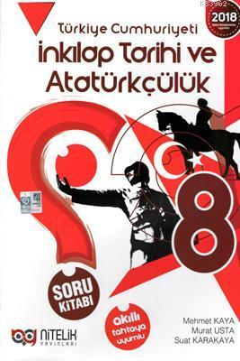 Nitelik Yayınları 8. Sınıf T.C. İnkılap Tarihi ve Atatürkçülük Soru Kitabı Nitelik