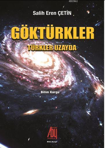 Göktürkler; Türkler Uzayda