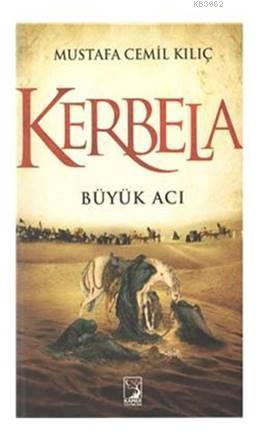 Kerbela; Büyük Acı