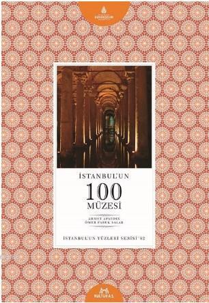 İstanbul'un 100 Müzesi; İstanbul'un 100'leri Serisi - 82