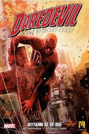 Brubaker Daredevil Cilt 1 Şeytanın İçi ve Dışı