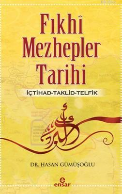 Fıkhi Mezhepler Tarihi