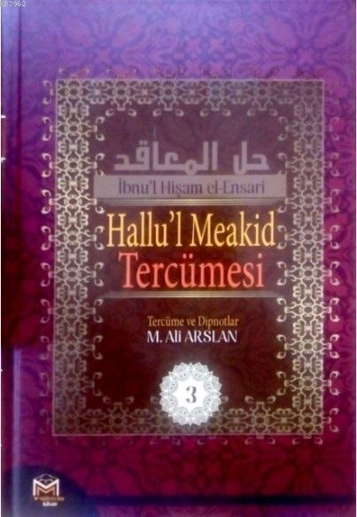 Hallu'l Meakid Tercümesi 3